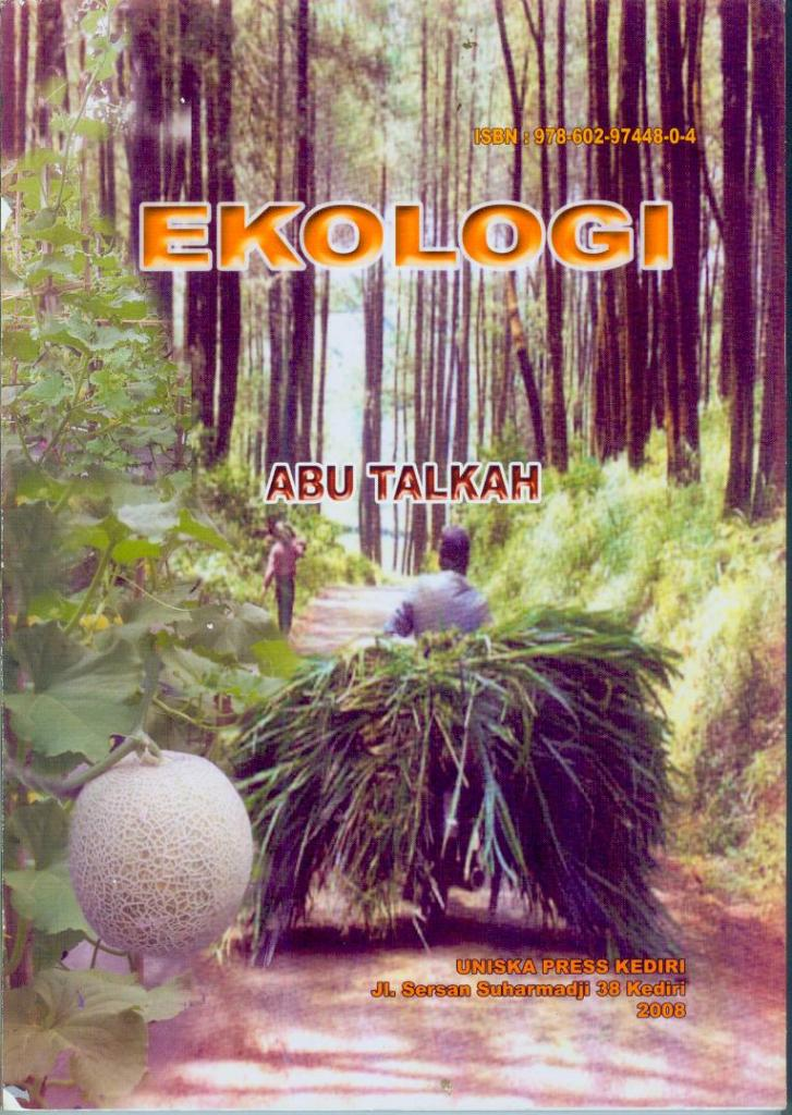 Ekologi, Abu Talkah, 2008, ISBN:978-602-97448-0-4